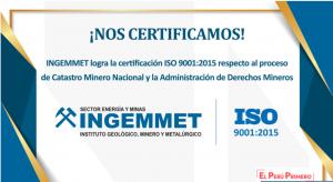 """INGEMMET obtiene la Certificación de su Sistema de Gestión de la Calidad en relación con """"Catastro Minero Nacional y Administración de Derechos Mineros"""""""